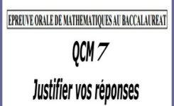 Épreuve orale numéro 7 de mathématiques au bac sous forme de QCM à justifier